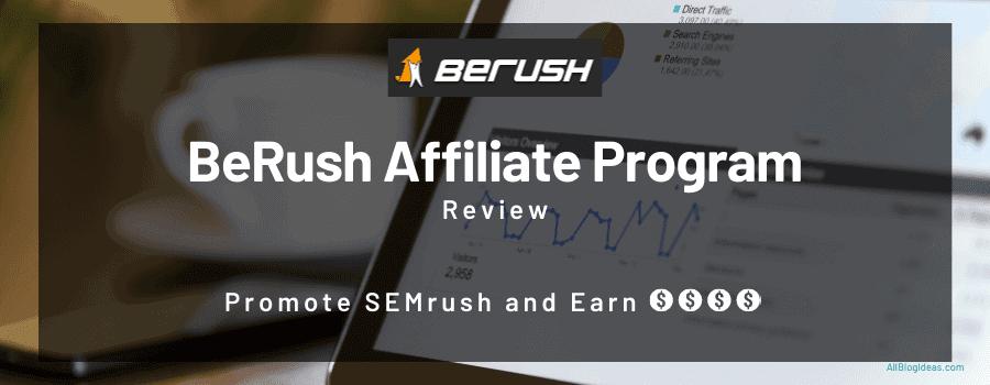 berush affiliate program review
