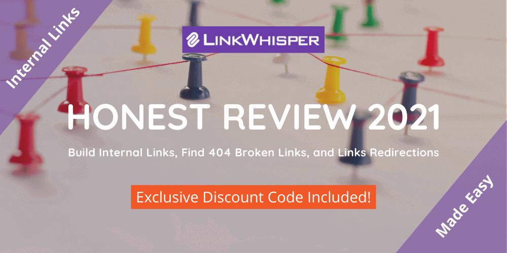 link whisper review 2021